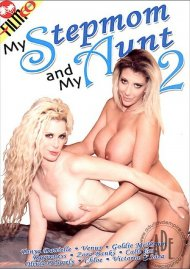 My Stepmom and My Aunt #2 Porn Movie