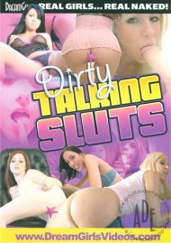 Dirty Talking Sluts Porn Movie