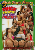 Thick Azz All Girl Orgies Porn Movie