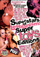 Superstars Of Lesbianism: Super Toys Edition Porn Movie