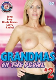 Grandmas On The Prowl #2 Porn Movie