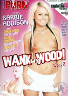 Wank My Wood Vol. 2 Porn Movie