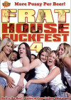 Frat House Fuckfest 4 Porn Movie
