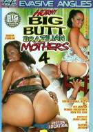 Horny Big Butt Brazilian Mothers 4 Porn Movie
