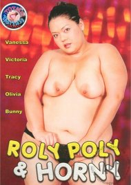 Roly Poly &amp; Horny Porn Movie