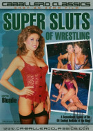 Super Sluts of Wrestling Porn Movie