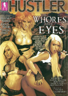 Whores Have Eyes, The Porn Movie