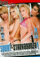 Squirt-Stravaganza! Porn Movie