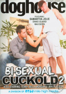 Bi-Sexual Cuckold 2 Porn Movie