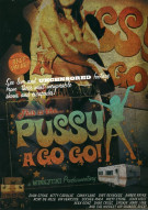 Pussy A Go Go! Porn Movie