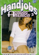 Handjobs Across America #3 Porn Movie