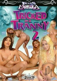 Tricked By A Tranny 2 Porn Movie
