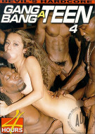 Gang Bang a Teen 4 Porn Movie