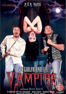 My Girlfriends A Vampire Porn Movie
