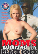 Moms Addicted To Black Cock Porn Movie