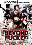 Beyond Fucked: A Zombie Odyssey   Porn Movie