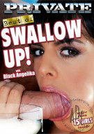 Swallow Up! Porn Video