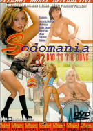 Sodomania 37: Bad to the Bone Porn Movie