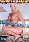 Ass-Jacked! 2 Porn Movie