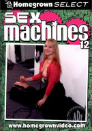 Sex Machines 12 Porn Movie