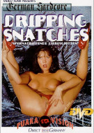 Dripping Snatches Porn Movie