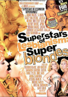 Superstars Of Lesbianism: Super Blondes Porn Movie