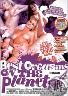 Best Orgasms On The Planet Porn Movie