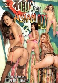 Luv Dat Asian Azz 3 Porn Movie