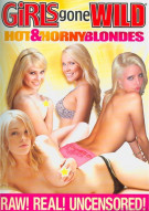 Girls Gone Wild: Hot & Horny Blondes Porn Movie