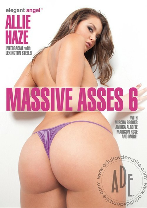 Massive Asses 6 Porn Movie | Elegant Angel Adult DVDs @ Adult DVD Empire