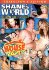 Shanes World 38: House Party Porn Movie