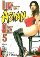 Luv Dat Asian Azz 5 Porn Video