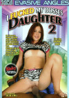 I Fucked My Bosses Daughter 2 Porn Movie
