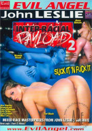 Inter-Racial Payload 2 Porn Video