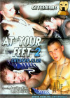 At Your Feet 2 Porn Movie
