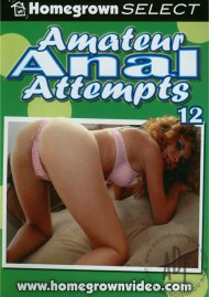 Amateur Anal Attempts 12 Porn Video