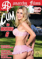 Cum To Mommy 6 Porn Movie