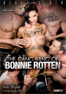 Gang Bang Of Bonnie Rotten, The Porn Movie