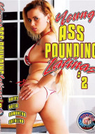 Young Ass Pounding Latinas #2 Porn Movie