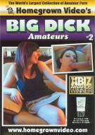 Big Dick Amateurs #2 Porn Movie