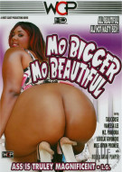 Mo Bigger Mo Beautiful Porn Movie