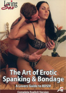 Art of Erotic Spanking &amp; Bondage, The - A Lovers Guide To BDSM Porn Movie