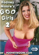 Rodney Moores Goo Girls 2 Porn Movie
