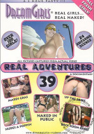 Dream Girls: Real Adventures 39 Porn Movie