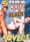 White & Black Lovers Porn Movie