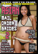 Asian Mail Order Brides 2 Porn Movie
