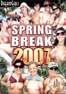 Dream Girls: Spring Break 2007 Porn Movie