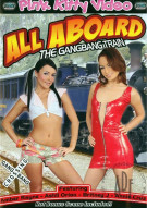 All Aboard The Gangbang Train Porn Video