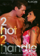 Playgirl: 2 Hot 2 Handle Porn Video