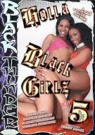 Holla Black Girlz 5 Porn Video